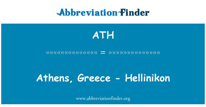 ATH: Athens, Greece - Hellinikon