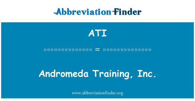 ATI: Andromeda Training, Inc.