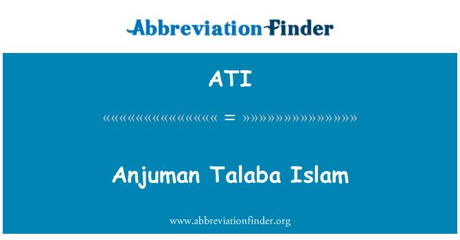 ATI: Anjuman Talaba Islam