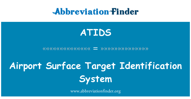 ATIDS: Airport Surface Target Identification System