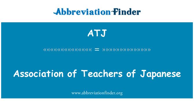 ATJ: Association of Teachers of Japanese