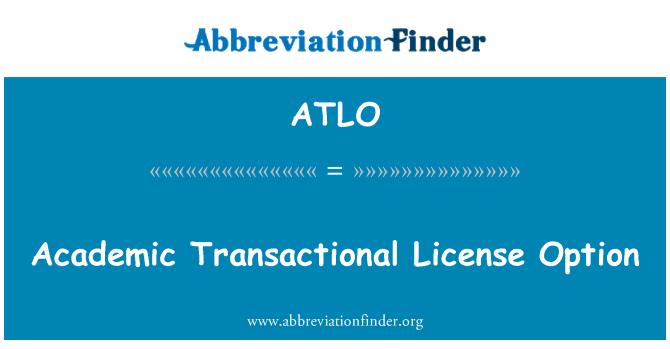 ATLO: Academic Transactional License Option