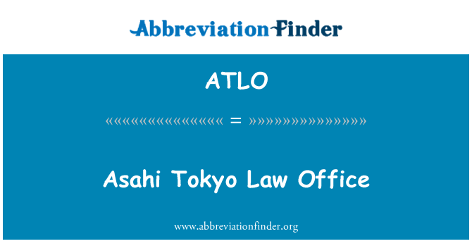 ATLO: Văn phòng luật sư Asahi Tokyo