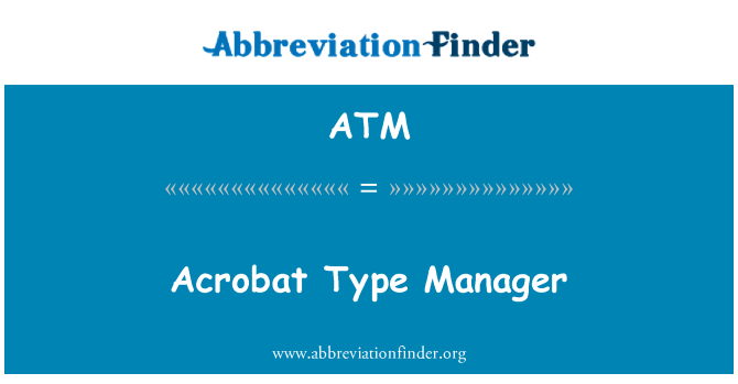 ATM: Acrobat Type Manager