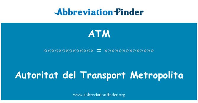 ATM: Autoritat del Transport Metropolita