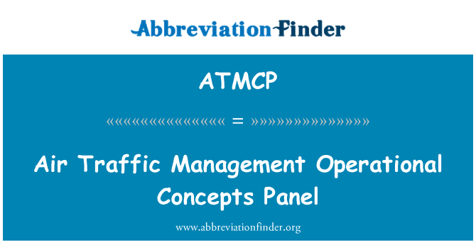 ATMCP: Air Traffic Management Operational Concepts Panel