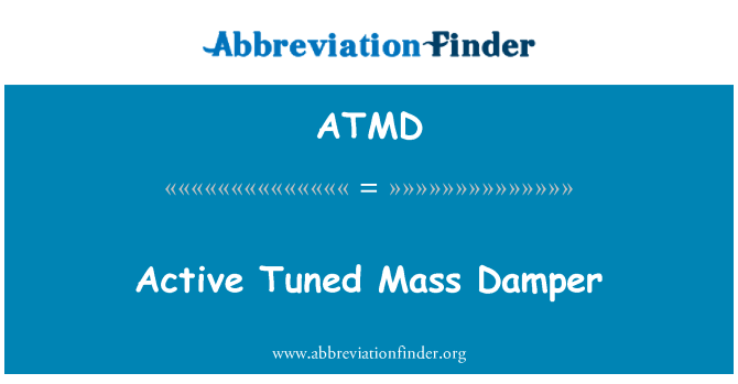 ATMD: Active Tuned Mass Damper