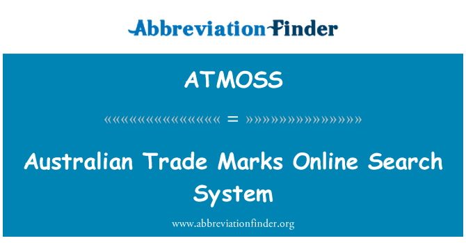 ATMOSS: Australian Trade Marks Online Search System