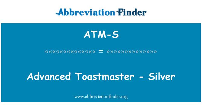 ATM-S: Gelişmiş Toastmaster - gümüş