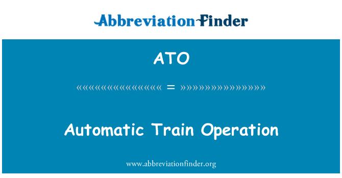 ATO: Automatic Train Operation