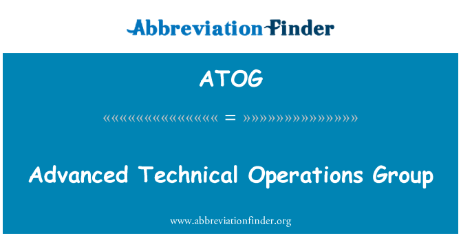 ATOG: Advanced Technical Operations Group