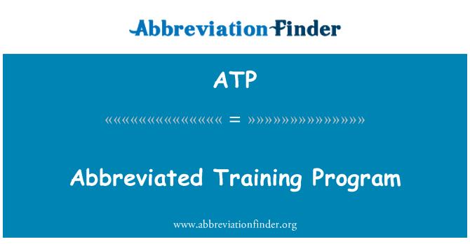 ATP: Abbreviated Training Program