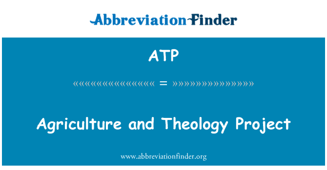 ATP: Agriculture and Theology Project