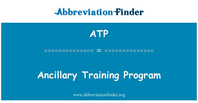 ATP: Ancillary Training Program