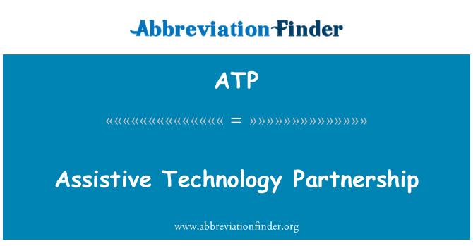 ATP: Assistive Technology Partnership