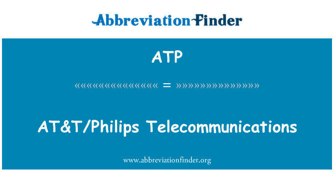 ATP: AT&T/Philips Telecommunications