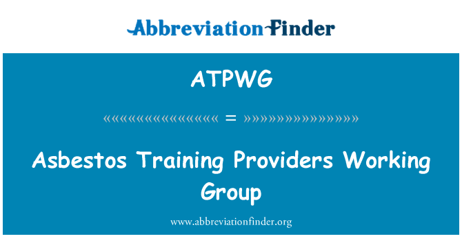 ATPWG: Asbestos Training Providers Working Group