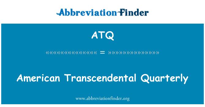 ATQ: American Transcendental Quarterly