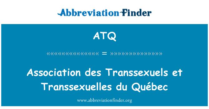 ATQ: Association des Transsexuels et Transsexuelles du Québec