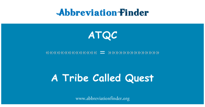 ATQC: A Tribe Called Quest