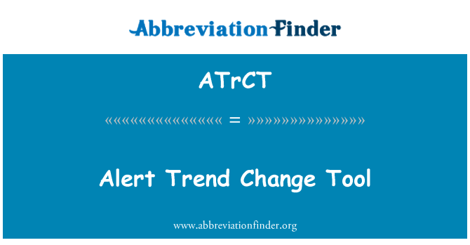 ATrCT: Alert Trend Change Tool