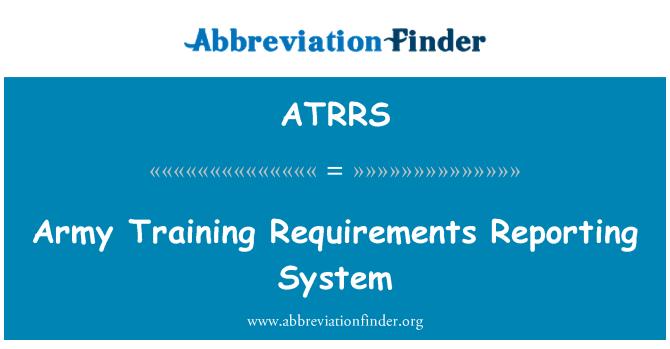 ATRRS: Requisitos de formación del ejército Reporting System