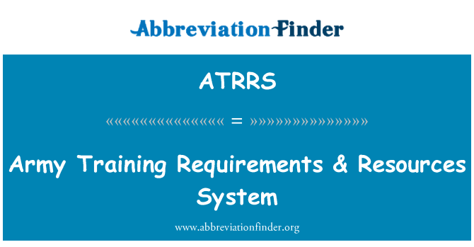 ATRRS: Army Training Requirements & Resources System