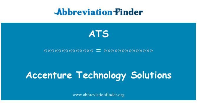 ATS: Accenture Technology Solutions