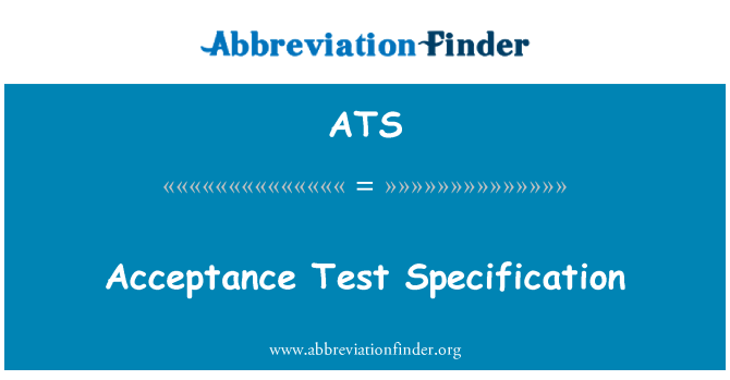 ATS: Acceptance Test Specification