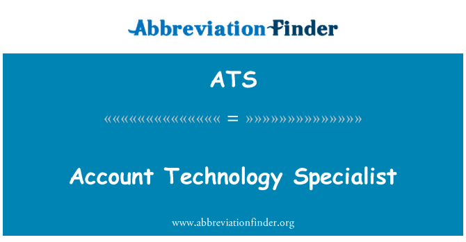 ATS: Account Technology Specialist