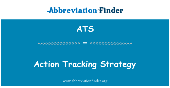 ATS: Action Tracking Strategy