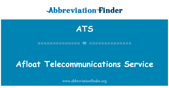 ATS: Afloat Telecommunications Service