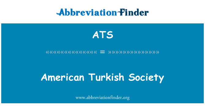 ATS: American Turkish Society