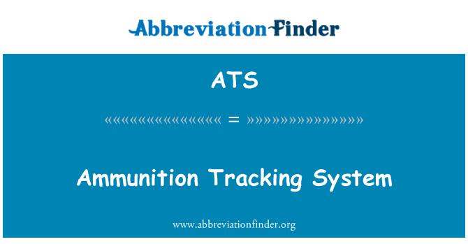 ATS: Ammunition Tracking System