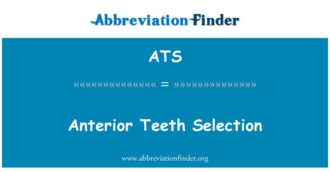 ATS: Anterior Teeth Selection