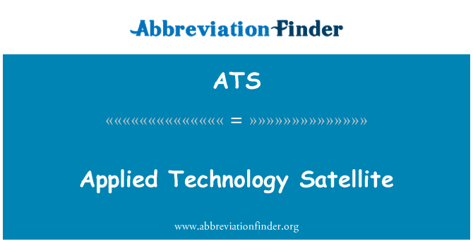 ATS: Applied Technology Satellite