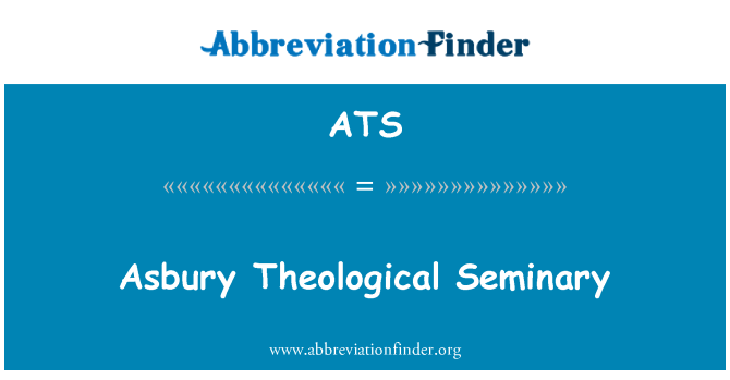 ATS: Asbury Theological Seminary