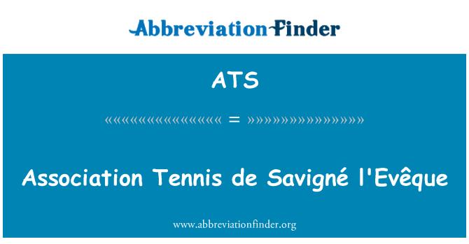 ATS: Association Tennis de Savigné l'Evêque