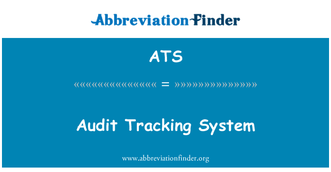 ATS: Audit Tracking System