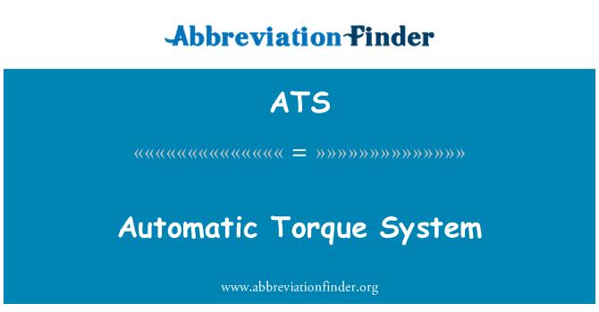 ATS: Automatic Torque System