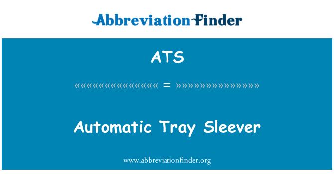 ATS: Automatic Tray Sleever