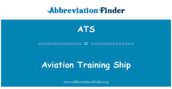 ATS: Aviation Training Ship