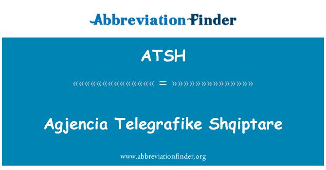 ATSH: Agjencia Telegrafike Shqiptare