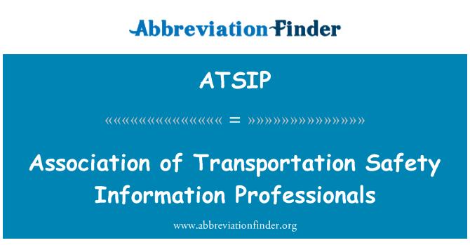 ATSIP: Association of Transportation Safety Information Professionals