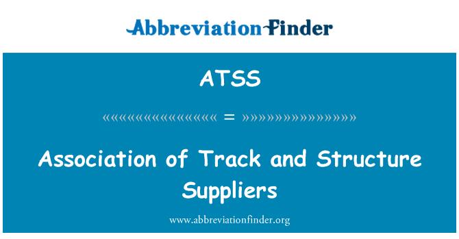 ATSS: Asociación de pista y estructura proveedores