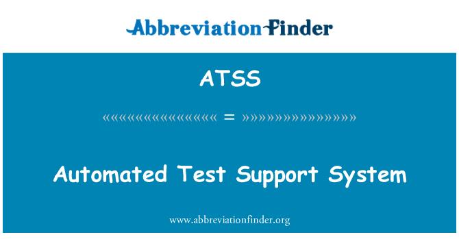 ATSS: Sistema de soporte de pruebas automatizadas