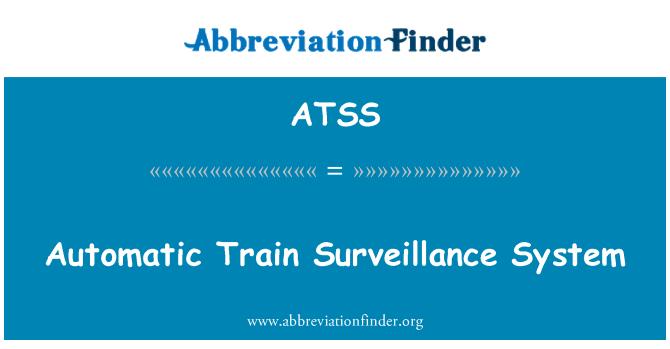 ATSS: Sistema de vigilancia de tren automático