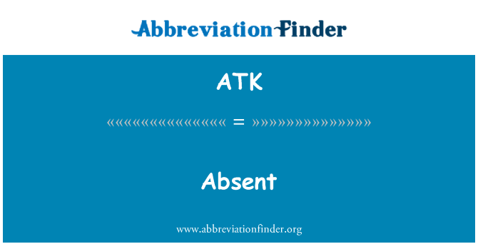 ATK: Tidak hadir