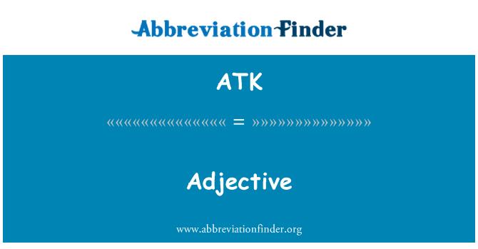 ATK: 形容词