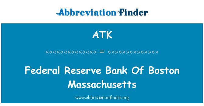 ATK: 波士顿马萨诸塞州联邦储备银行